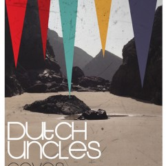 Dutch Uncles Poster